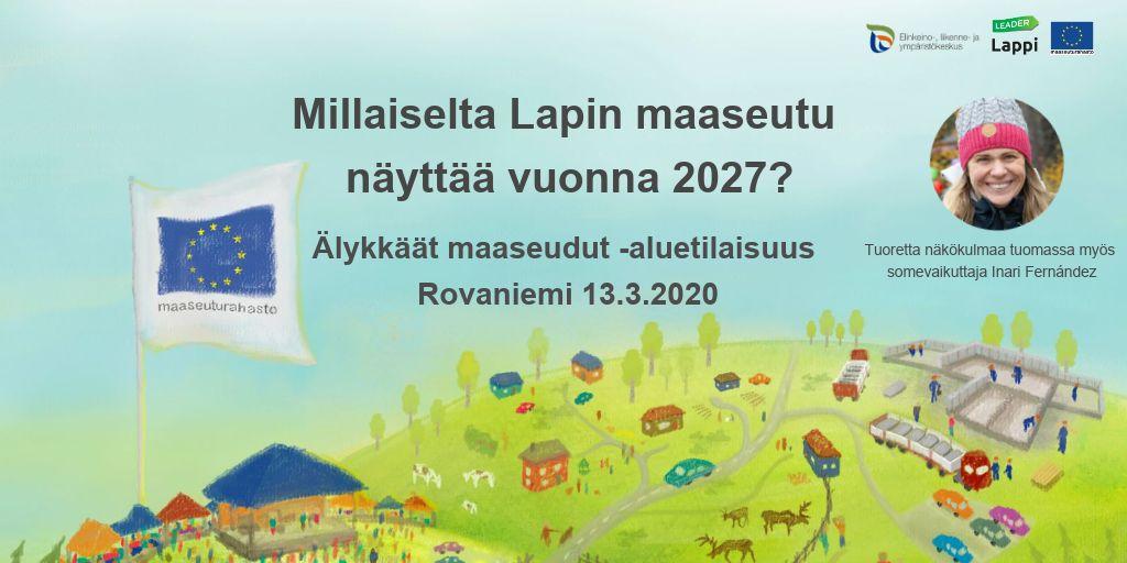Miltä näyttää Lapin maaseutu v. 2027? Tule vaikuttamaan!