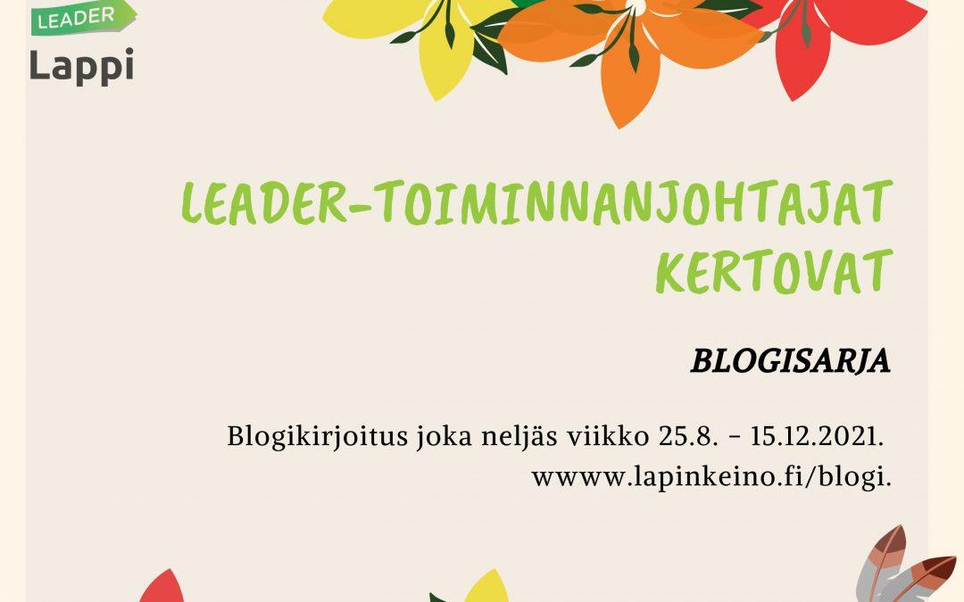Leader-toiminnanjohtajat kertovat -blogisarjan mainoskuva.